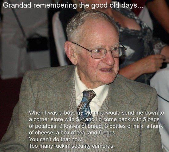 "Grampa remembers. . Grandad remembering the good e-"" I' d clays... a cornerstone ii 'tiill ."" ll ' I) me 5 bags"