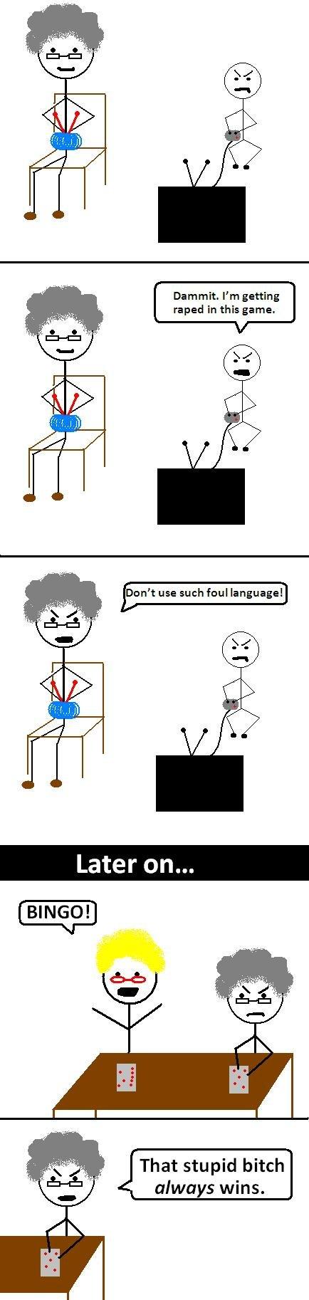 Grandma Knows Best. OC. Grandmas aren't always so innocent. > haha. Dammit. I' m getting grandma swears