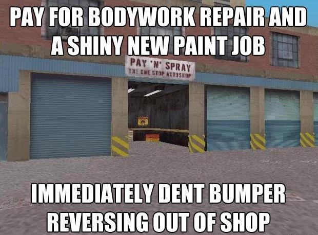 GTA Car Fixing. Instant car fixing... PM FOR REPAIR MIR Y RENT BUMPER MIT [IE SHOP. doesnt happen in Saints row: the third