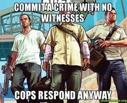 GTA logic. .. Just like in every single GTA game ever