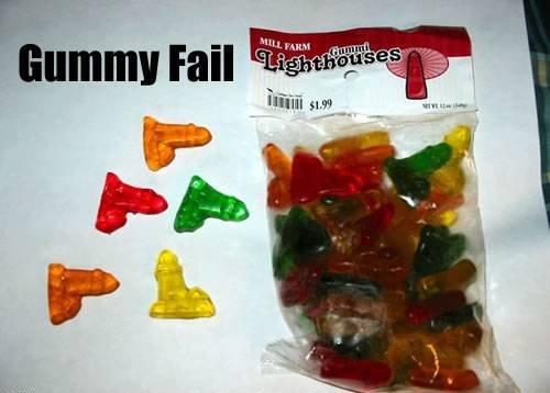 gummy fail. .. HA Penis gummy balls Lighthouse