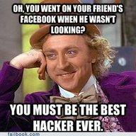 HACKING. . Willy Wonka