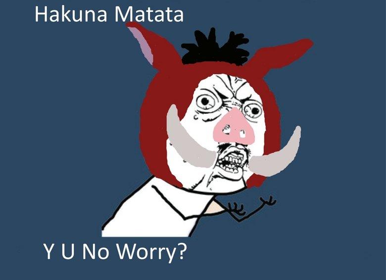 Hakuna Matata. Original Content. Hidaka, guniea 1) v/' tut: