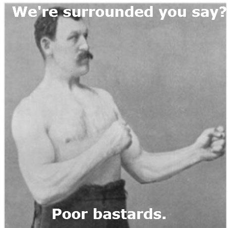 Hard Men. Hard Men.. We' re tobygrounded you sary'? Poor bastards.. HFW