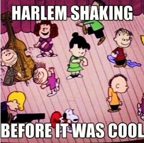 Harlem Shake. Before it was cool. l, s, lilla: lla SLEEKING nll! Id q Gall 'lil
