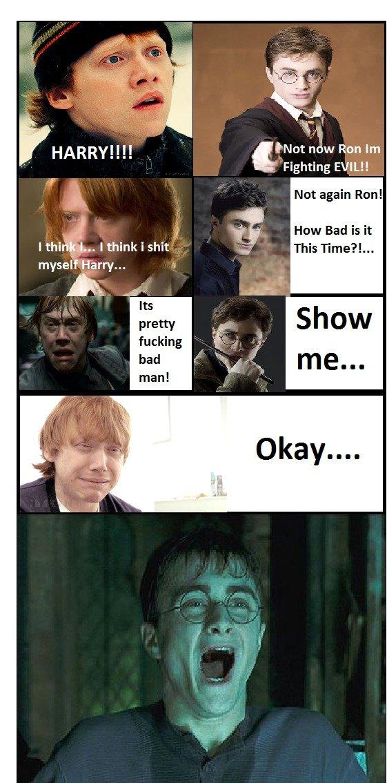 "Harry... I think i shit myself. OC i made . tnot Ron Fighting , HARRY! I I! it Not again Run! t . How Bad is it doits ""Abc-.. lol wut"