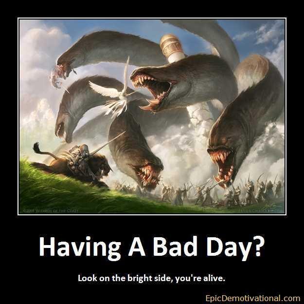 Having a bad day i truly love you really i do having a bad day