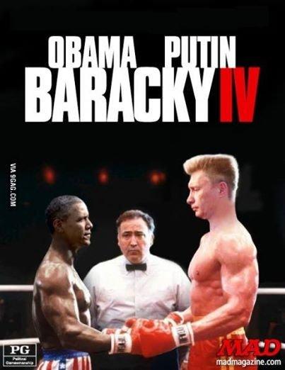 He needs to be Putin his place. . mad.. Putin will just use his Judo and Sambo skills and break Obama's legs.