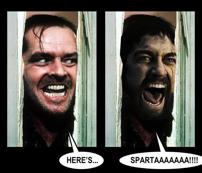 Heeeere's SPARTA!. lawl.