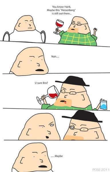 Heisenberg, eh?. . breaking bad
