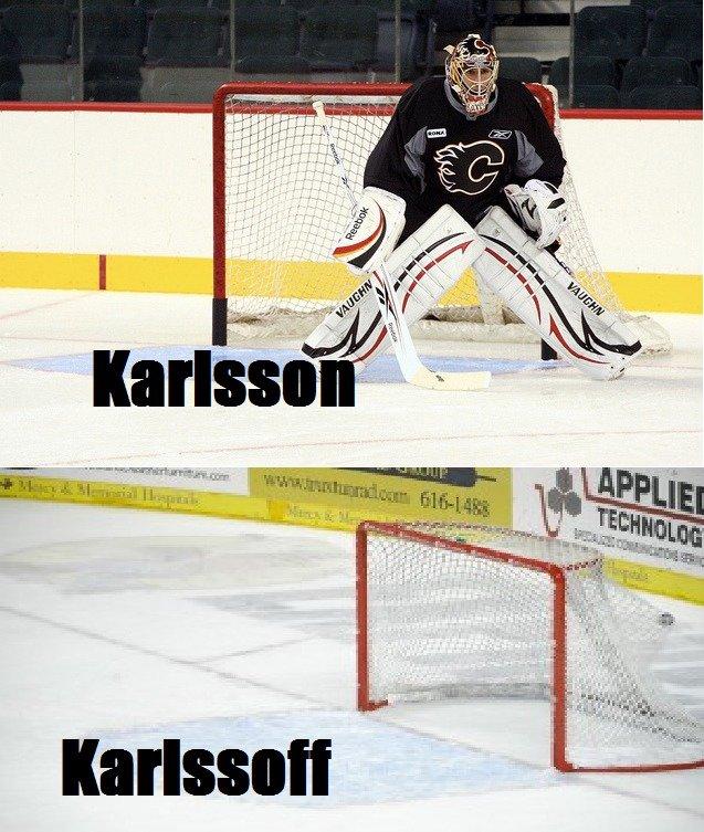 Henrik Karlsson. Inb4 Overdone Joke SPOILER ALERT If you don't get it, Calgary Flames backup goalies name is Henrik Karlsson.. Well I thought i