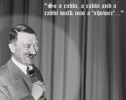 """Hitlarious!. . a rabbi, a a into a 'smothers"""". Oh Hitler."""