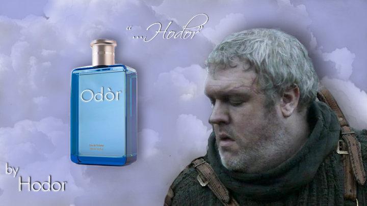 Hodor Odor. Hodor hodor .. I bailar. meh...I lol'd. Thumb for you