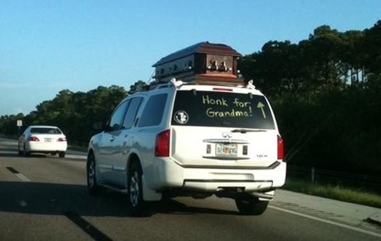 Honk for grandma. .