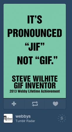 """How do you prononounce .gif files ?. . HIP"""" STEVE WILLSTE tair an Hail! manna. >jraffical interchange format"""