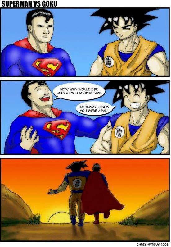 How Goku Versus Superman Would Really Go. . EDDIE: