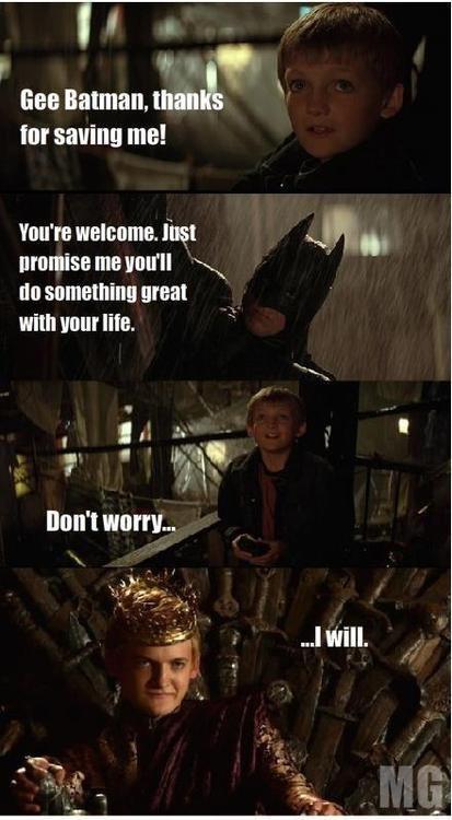 How Jeffery Became King. Yeah Batman with Game of thrones.. Damn it OP... Joffrey