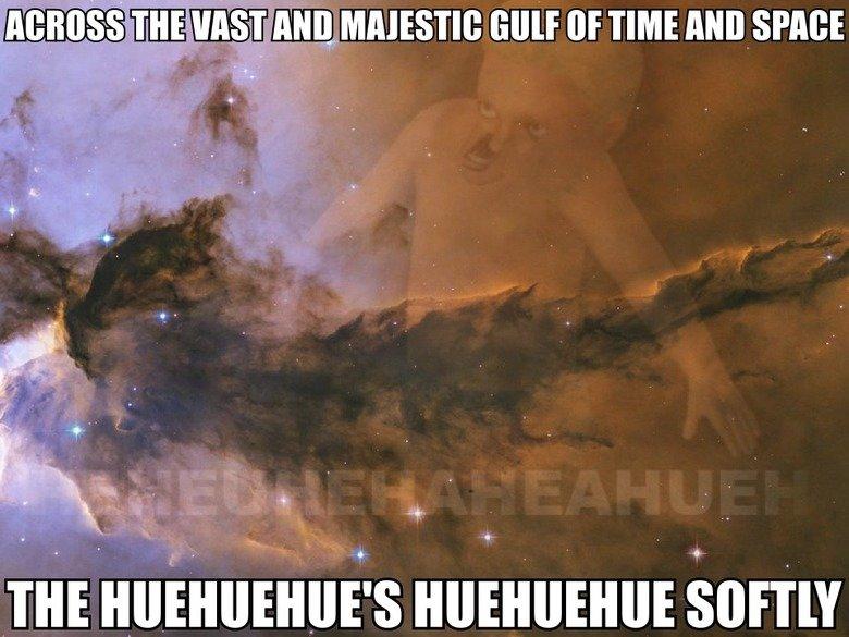 Huehuehue. Huehuehue?. T' Hi% : slur or was nun smut