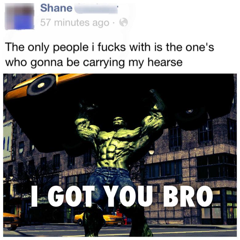 Hulk Bro.. Made this on my phone earlier. Awhatup OC.. the Hulk facebook fail bro tags game