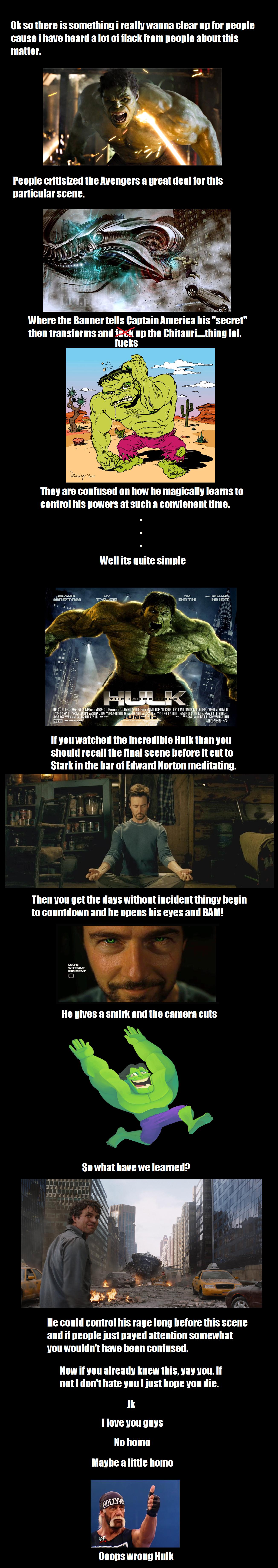 Hulk Talk. Seriously though no homo.