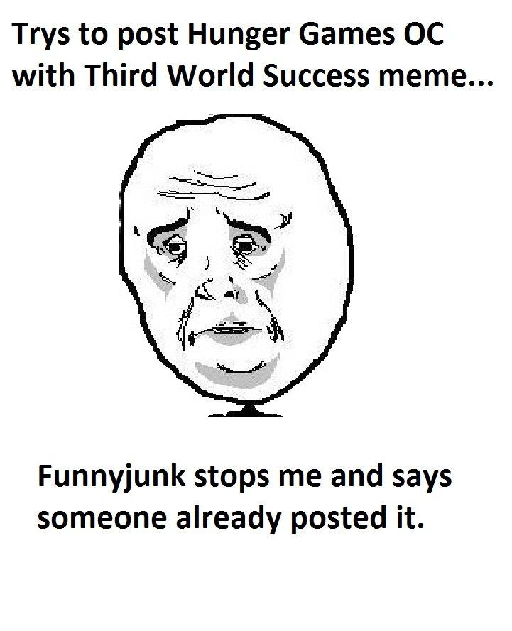 Funnyjunk Meme : Hunger games rejected meme