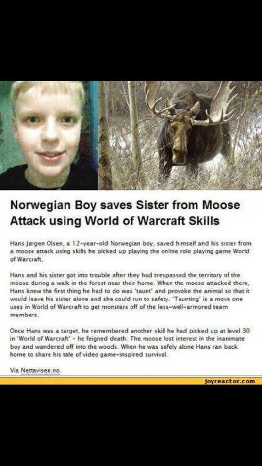 Huntard. Misdirection 420blazeit disengage feign death. Norwegian Boy saves sister from Moose Attack using World of hti' ? lofl. Skills Hans Ismail Olsen. a ' 2