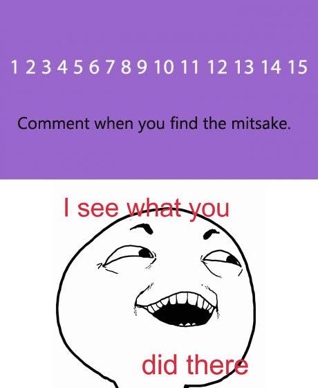 I challenge you.. . 123456789101112131415. lawl...mistake.