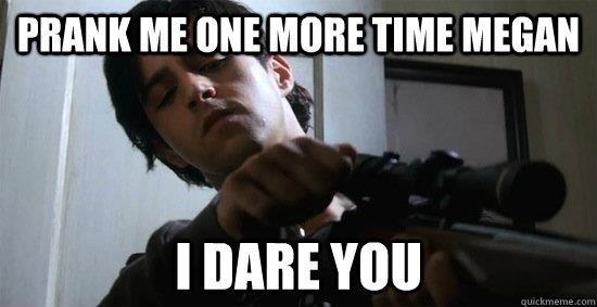 "I dare you. . FHA"" ME ' MEGAN Prank Josh peck drake bell Drake and Josh megan gun Revenge dare"