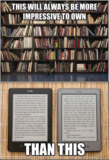 """i FUCKING HATE ebooks. . VIII""""' j' Elli """"I III. Impressive=/=Practical, modern, convenient"""