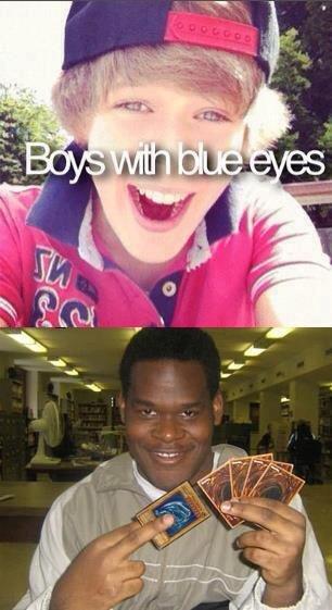 I got blue eyes too. .
