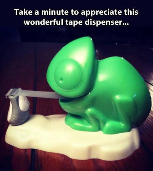 I like lizards. . Take a minute to appreciate this wonderful tape dispenser...