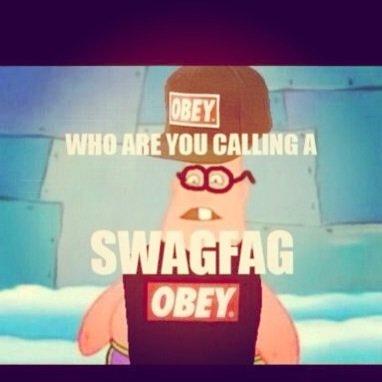 I'm Swagfag Dam. .