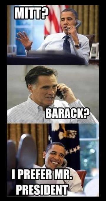 I Prefer Mr. President. . I Prefer Mr Pres obama Barack
