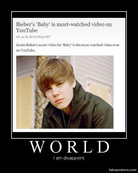 "I Am Disappoint.. Saw this and literally said, ""Nooooooooooooooo!"" bitches.... Bieber' E: 'Baby' is ] video (111 vi/ OR/ LID I am disappoint f"