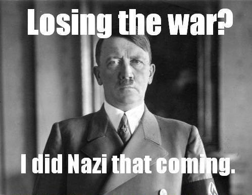 I did Nazi that coming. Lol.