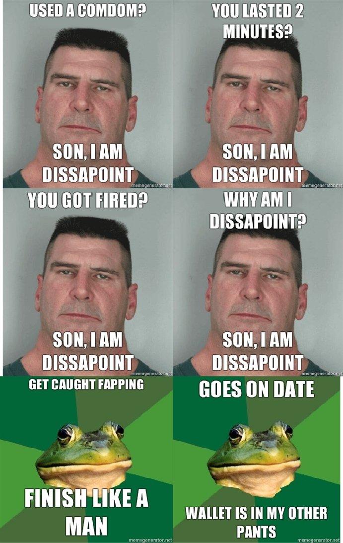 "I am dissapoint. I am dissapoint. SUN. I AM SEMI. I AM an HAPPININ .'""i' Alla MAN Yall 2 MINUTES? SUN. I AM cxllml AM I SUN. I AM I IS IN MY OTHER PANTS. Comdom..? Oh dear christ, please don't breed. dissapoint son i am"