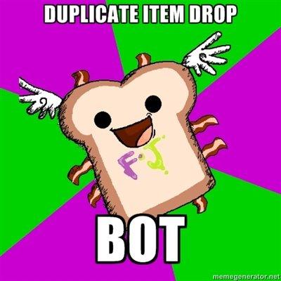 Inb4 bot. It always happens. ITEM DROP