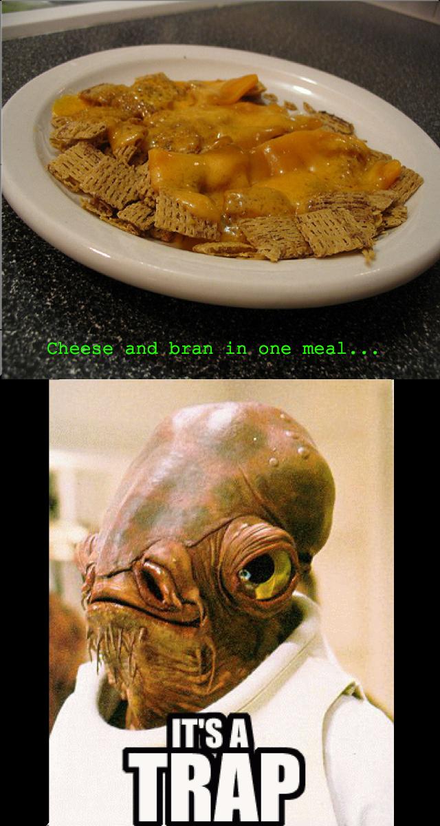 It's a trap. So true..