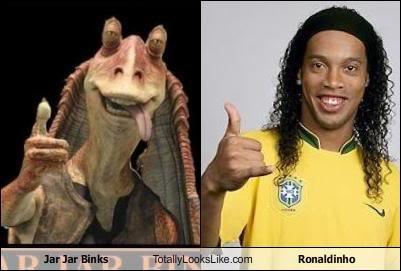 Jar Jar and Ronaldinho?. Have at it yo.<br /> funnyjunk.com/funny_pictures/1506453/Rule+34/. bilall%