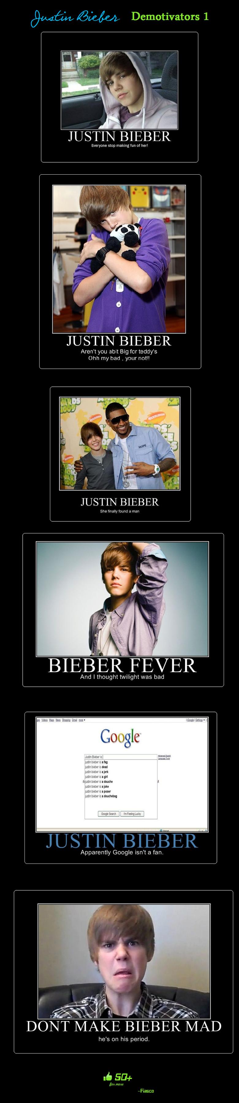 Justin Bieber Demotivators!. Justin Bieber Demotivators part 1, <br /> Part 2 - hfunnyjunk.com/funny_pictures/500386/Justin+Bieber+Demotivators+2/<br / justin bieber