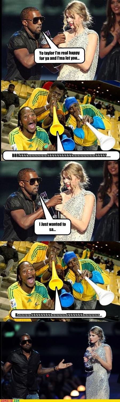 Kanye West Interrupted. Even Kanye west hates it.. The vuvuzelas sound slightly better than Kanye's music... kanye west bzzz