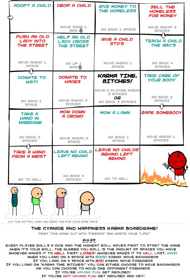 Karma Board game. hah.