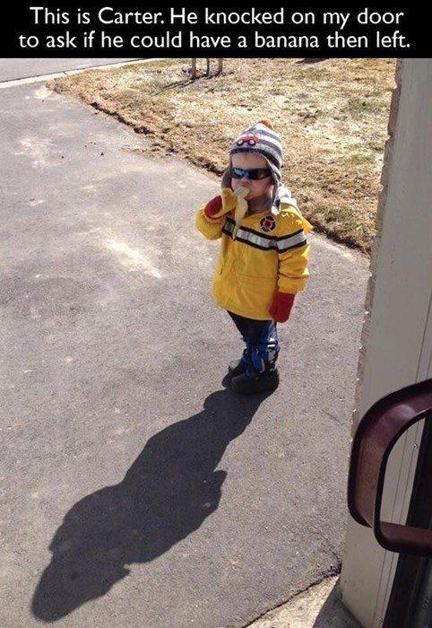 Kid's going somewhere. Banananananananananana. This is Carter. He knocked on nay door to ask if he could have a banana than left. boy Banana Kid Badass