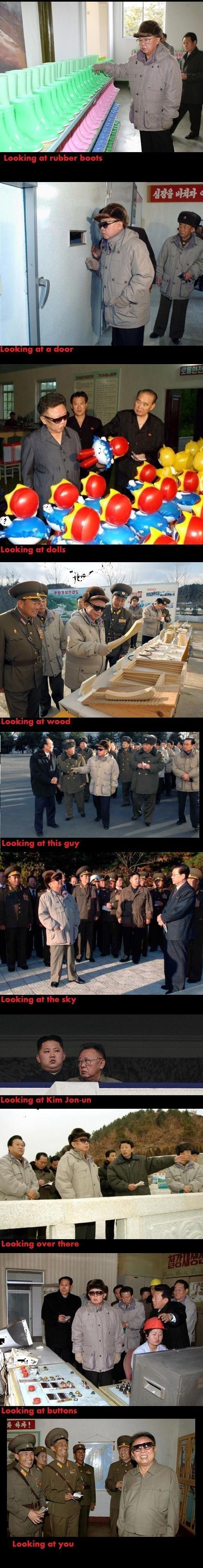 Kim Jong il looking at things. Wanna see the tags?.