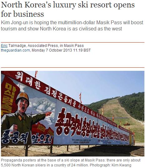 Kim Jong-Un, u soo silly. link to article: www.theguardian.com/world/2013/oct/07/north-korea-ski-resort-masik-pass. North Korea' s luxury ski resort opens for b