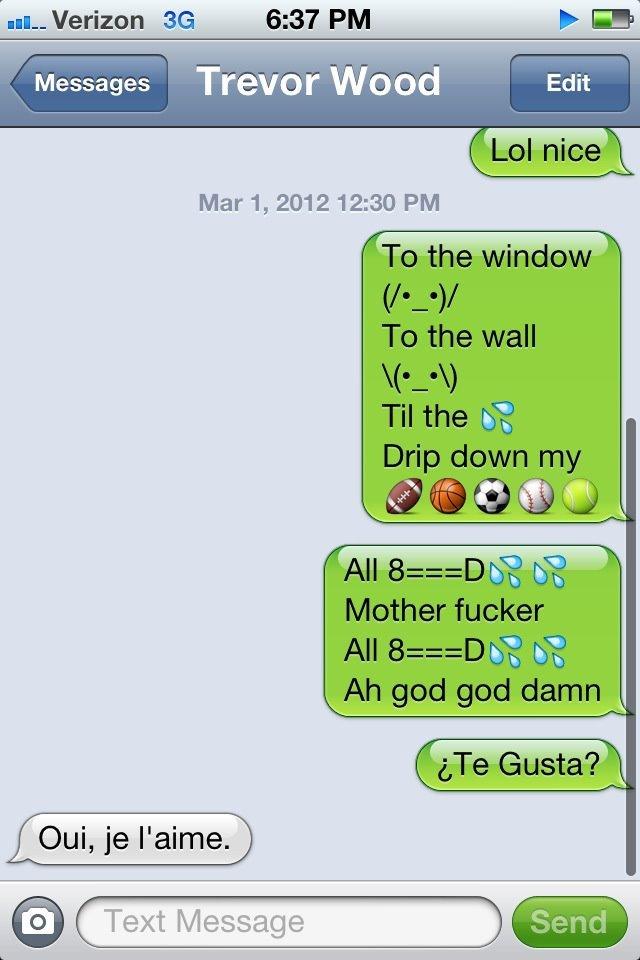 LOL. Lil Jon-Get Low. u, Verizon 6: 37. PM F GE Messages Trevor Wood Text Message I' -.