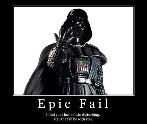 lack of win. . vader fail faith epic lack win