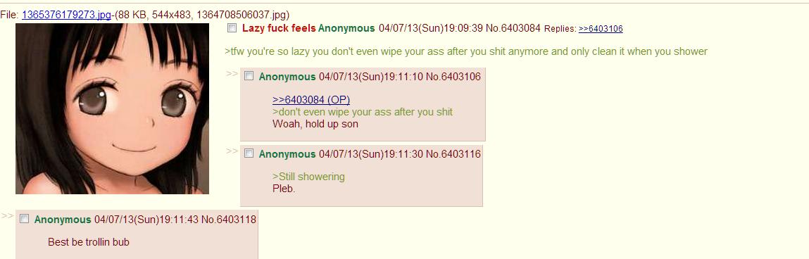 lazy fuck feels. i don't wanna. File: -( 88 KB, 544x483, 1364708506037, ipg) I CI Lazy feels Anonymous / 07/ 13( Sun) 19: 09: 39 Replies: Ioe em you' re so lazy