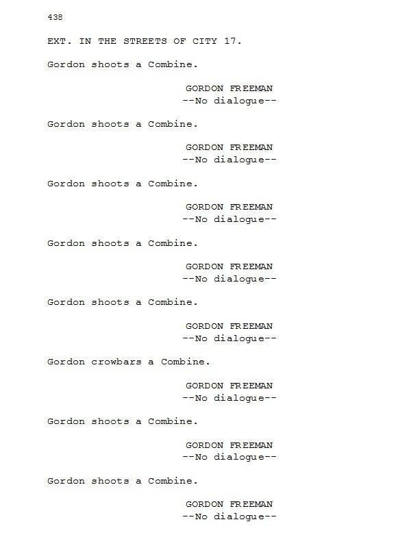 Leaked Half-Life movie script!!!. OFFICIAL LEGIT YO. EXT. TN THE STREETS ' CITY 17. Cardan whaatt a Bambina. GUR_ UUH TEEN Ha dialogues- Cardan whaatt a Bambina