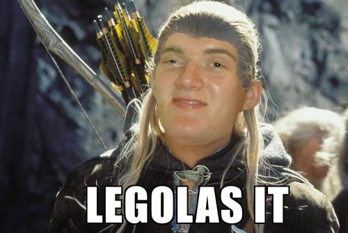 Legolas It!. .